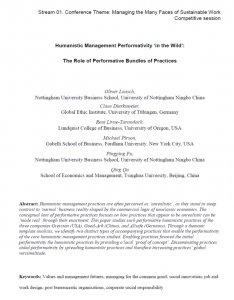 Laasch, O., Dierksmeier, C., Livne-Tarandach, R., Pirson, M., Fu, P., & Qu, Q. 2018. Humanistic management performativity `in the wild': The role of performative bundles of practices, 32nd Annual Australian & New Zealand Academy of Management (ANZAM) Conference. Auckland.
